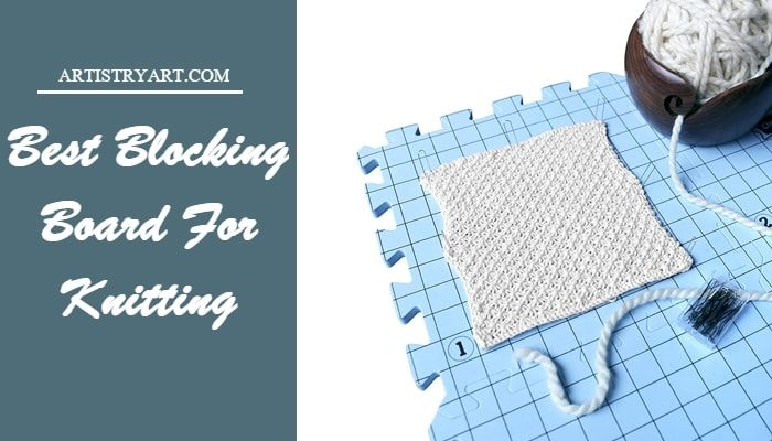 Best Blocking Board For Knitting