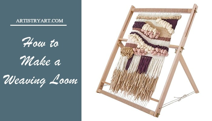 How to Make a Weaving Loom